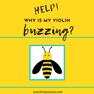 violin buzzing